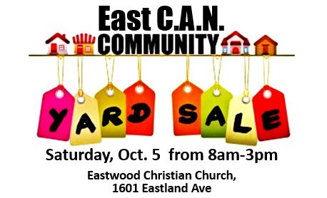 Shop 'til you Drop Saturday, Oct. 5!  East CAN Yard Sale 8am-3pm